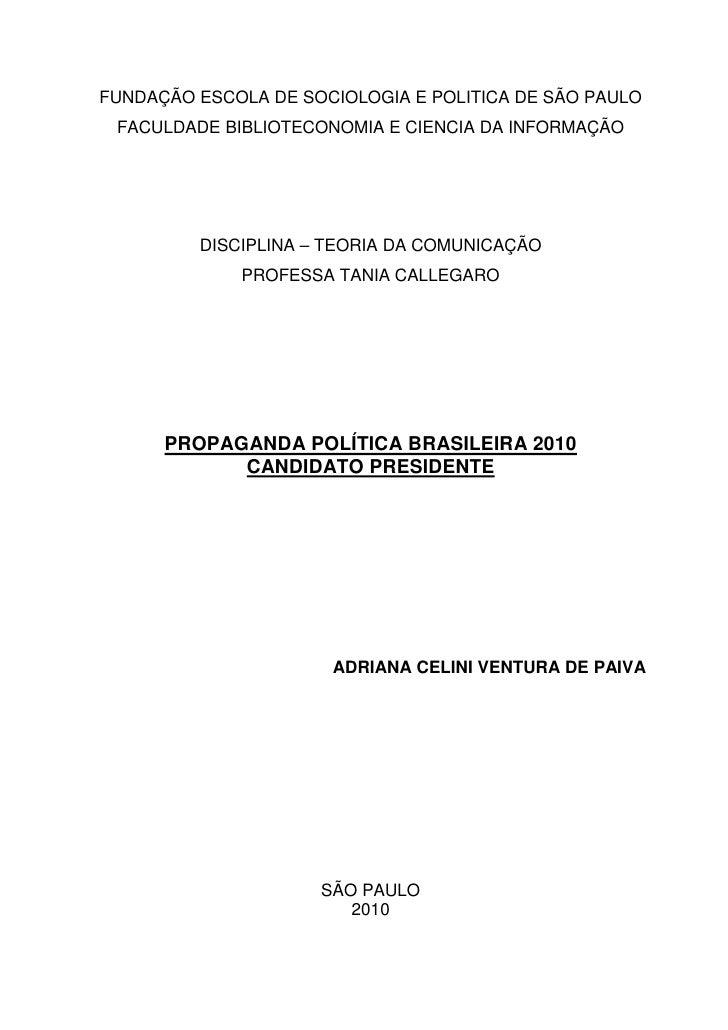 FUNDAÇÃO ESCOLA DE SOCIOLOGIA E POLITICA DE SÃO PAULO  FACULDADE BIBLIOTECONOMIA E CIENCIA DA INFORMAÇÃO              DISC...