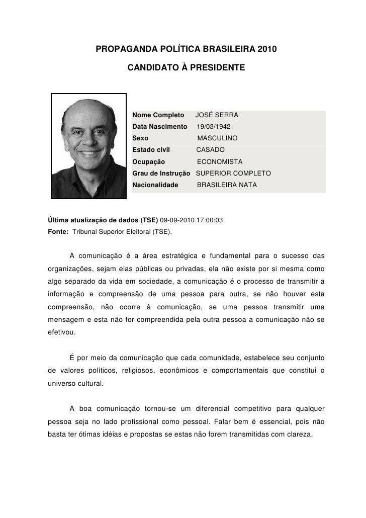 Propaganda Política Brasileira 2010: candidato à presidente - Adriana Celini de Paiva Slide 2