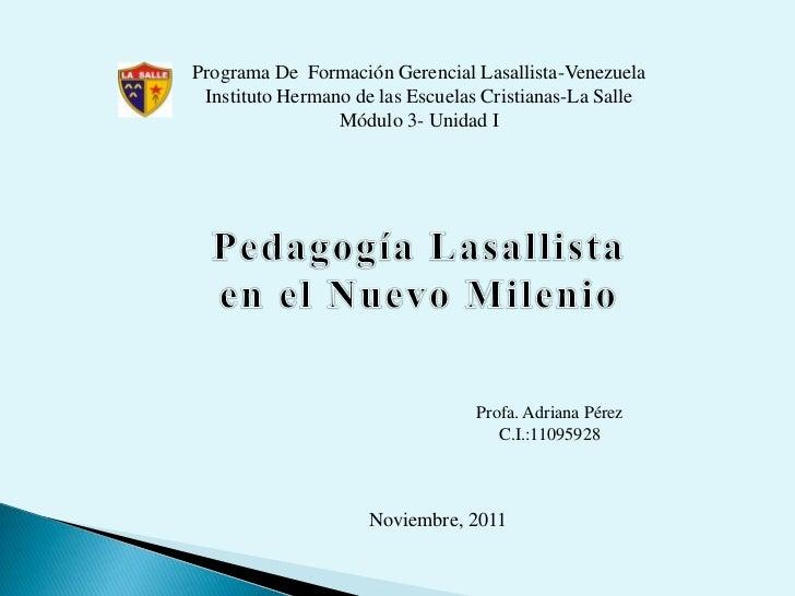 Programa De Formación Gerencial Lasallista-Venezuela Instituto Hermano de las Escuelas Cristianas-La Salle                ...