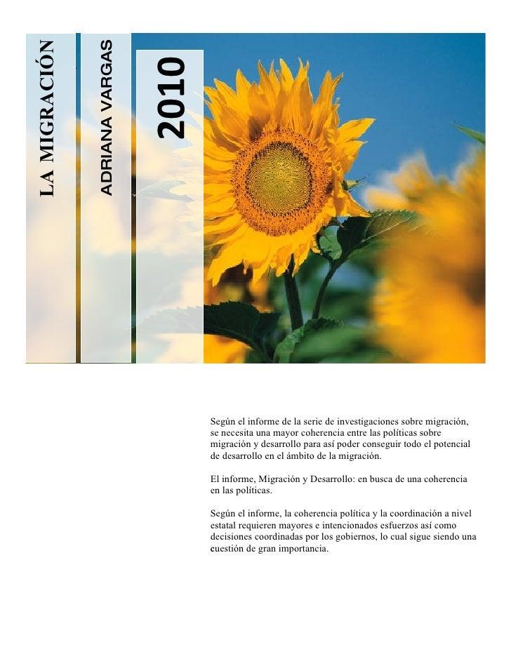 ADRIANA VARGAS LA MIGRACIÓN                                         2010                .                                 ...