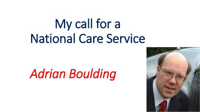 My call for a National Care Service Adrian Boulding