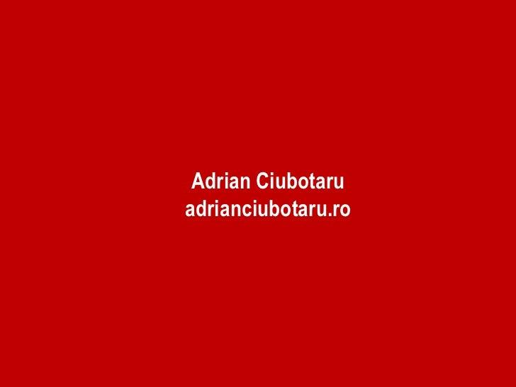 Adrian Ciubotaruadrianciubotaru.ro