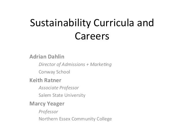 Sustainability	   Curricula	   and	    Careers	    Adrian	   Dahlin	    Director	   of	   Admissions	   +	   Marke3ng	    ...