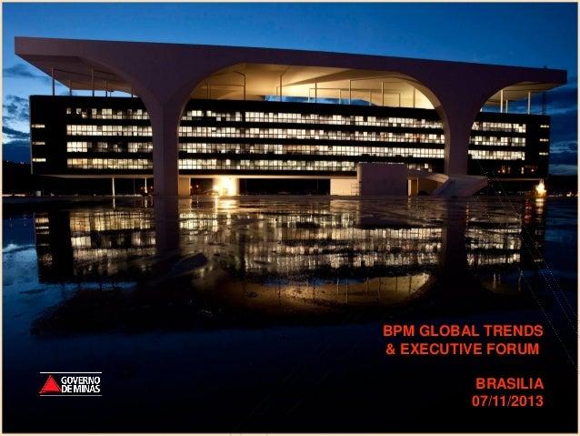 BPM GLOBAL TRENDS & EXECUTIVE FORUM BRASILIA 07/11/2013