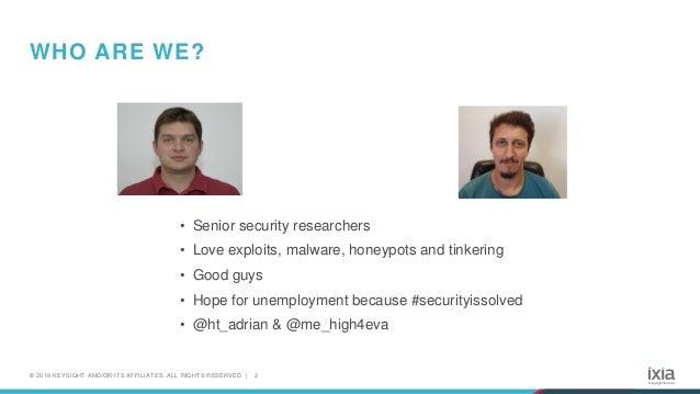 From Mirai to Monero – One Year's Worth of Honeypot Data Slide 2