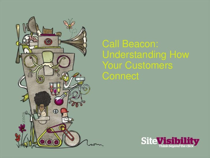 Call Beacon: Understanding How Your Customers Connect<br />