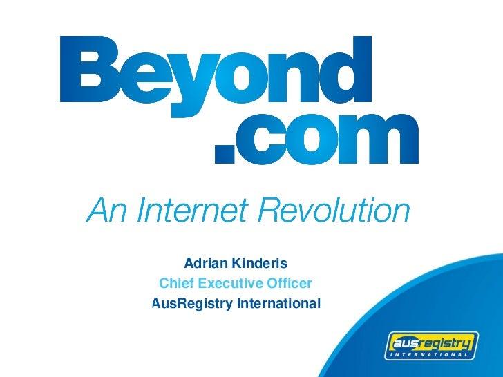 Adrian Kinderis Chief Executive OfficerAusRegistry International