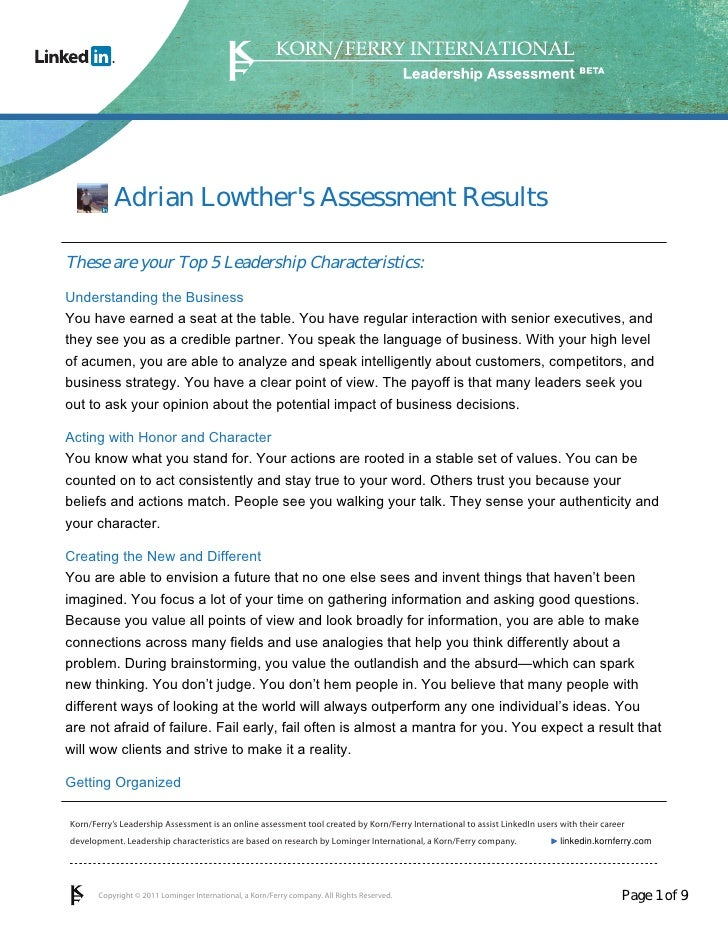 Adrian Lowthers Assessment ResultsThese are your Top 5 Leadership Characteristics:Understanding the BusinessYou have earne...