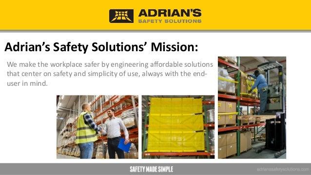 Advantages of Adrian's Products • Effective pallet push-through prevention • Affordable longitudinal flue space compliance...