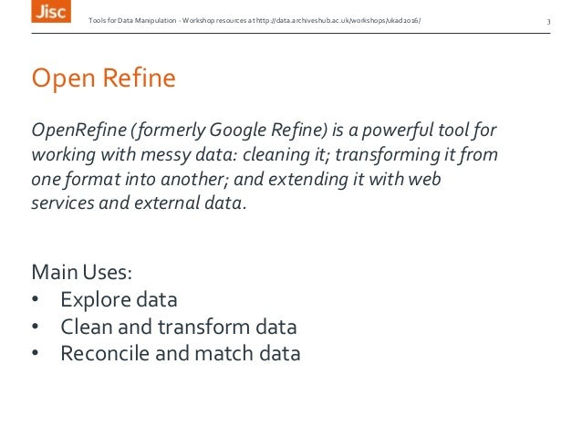 Tools for Data Manipulation - UKAD Open Refine Workshop Slide 3