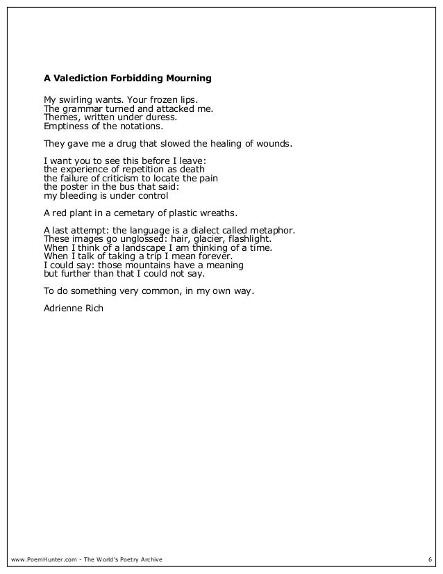 """adrienne rich a valediction forbidding mourning Comparative analysis of 'valediction' poems by  this is where adrienne rich's  it is also interesting that """"a valediction: forbidding mourning"""" begins."""