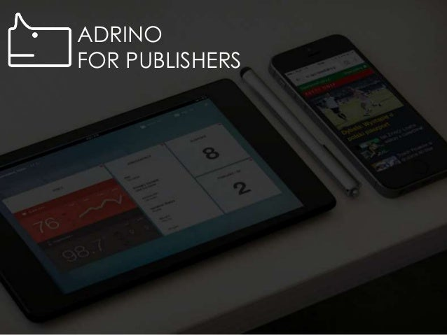 ADRINO FOR PUBLISHERS