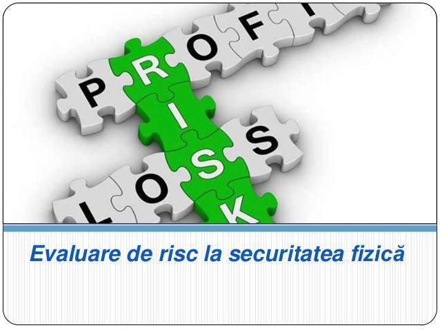 Evaluare de risc la securitatea fizică