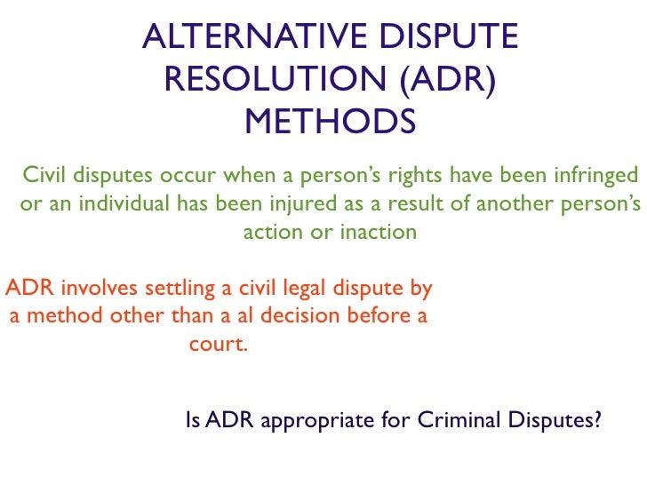 alternative dispute resolution methods alternative dispute resolution