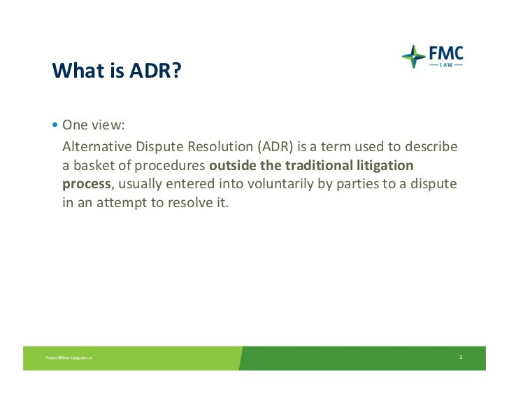 Traditional Litigation System vs nontraditional forms of ADR