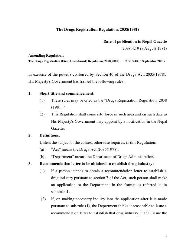 1 The Drugs Registration Regulation, 2038(1981) Date of publication in Nepal Gazette 2038.4.19 (3 August 1981) Amending Re...