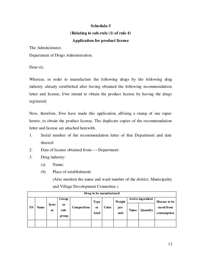 12 Schedule-3 (Relating to sub-rule (1) of rule 4) Application for product license The Administrator, Department of Drugs ...