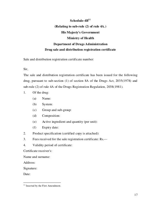 17 Schedule-4B11 (Relating to sub-rule (2) of rule 4A.) His Majesty's Government Ministry of Health Department of Drugs Ad...