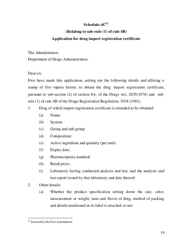 19 Schedule-4C12 (Relating to sub-rule (1) of rule 4B) Application for drug import registration certificate The Administra...