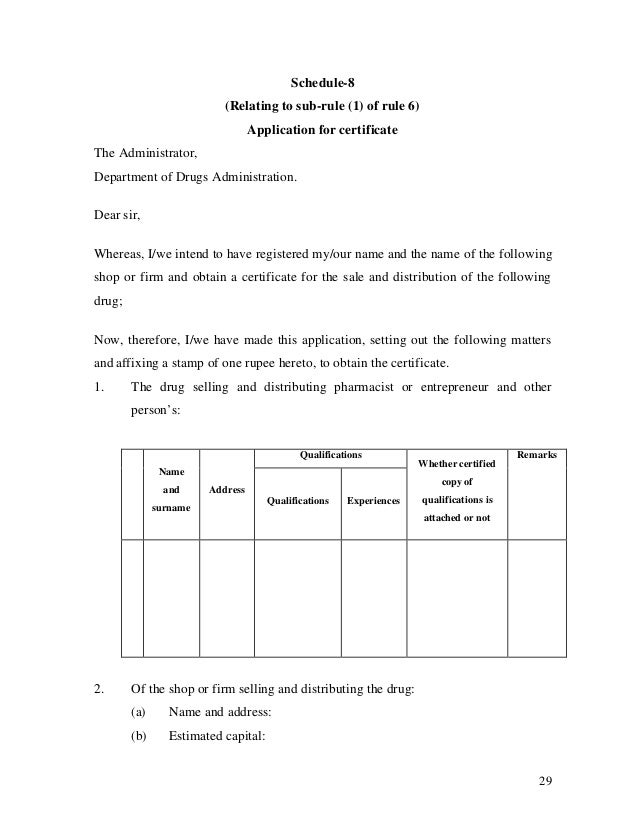 29 Schedule-8 (Relating to sub-rule (1) of rule 6) Application for certificate The Administrator, Department of Drugs Admi...