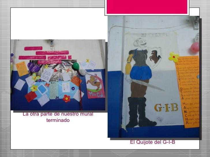 La otra parte de nuestro mural          terminado                                 El Quijote del G-I-B