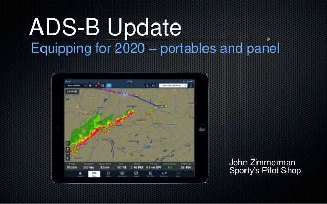 John Zimmerman Sporty's Pilot Shop ADS-B Update Equipping for 2020 – portables and panel