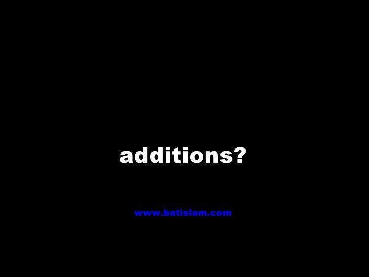 additions? www.batislam.com