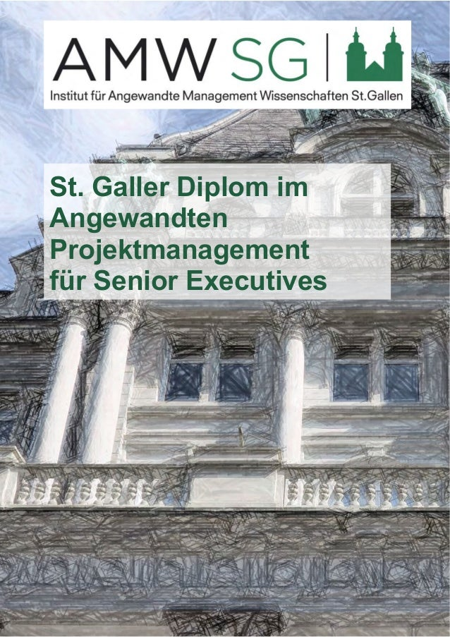 St. Galler Diplom im  Angewandten  Projektmanagement  für Senior Executives