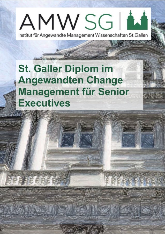 St. Galler Diplom im  Angewandten Change  Management für Senior  Executives