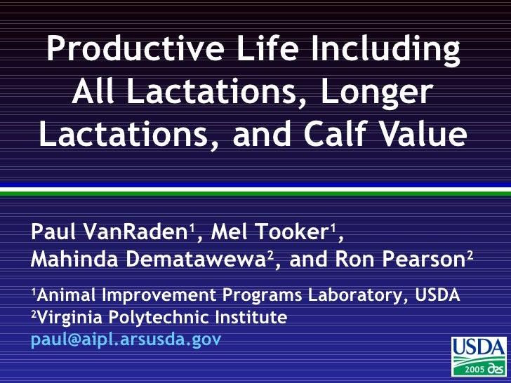 Productive Life Including All Lactations, Longer Lactations, and Calf Value