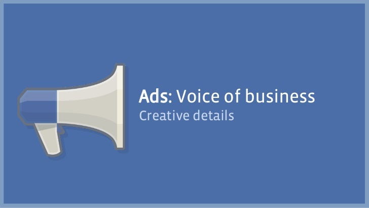 Ads: Voice of businessCreative details