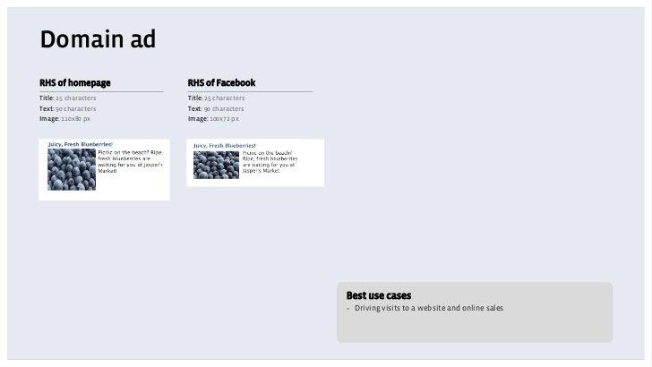 Domain adRHS of homepage        RHS of FacebookTitle: 25 characters   Title: 25 charactersText: 90 characters    Text: 90 ...