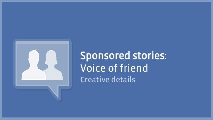 Sponsored stories:Voice of friendCreative details