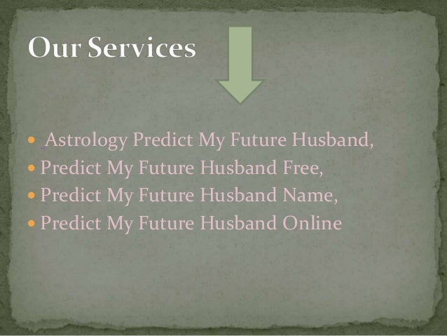 future husband prediction astrology
