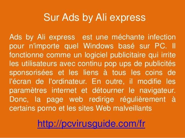 Sur Ads by Ali express Ads by Ali express est une méchante infection pour n'importe quel Windows basé sur PC. Il fonctionn...