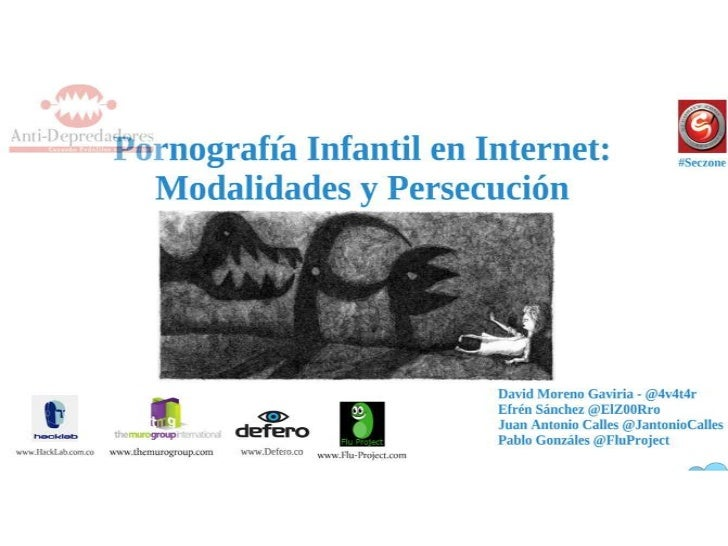 Anti-Depredadores - Pornografía Infantil en Internet: Modalidades y Persecución