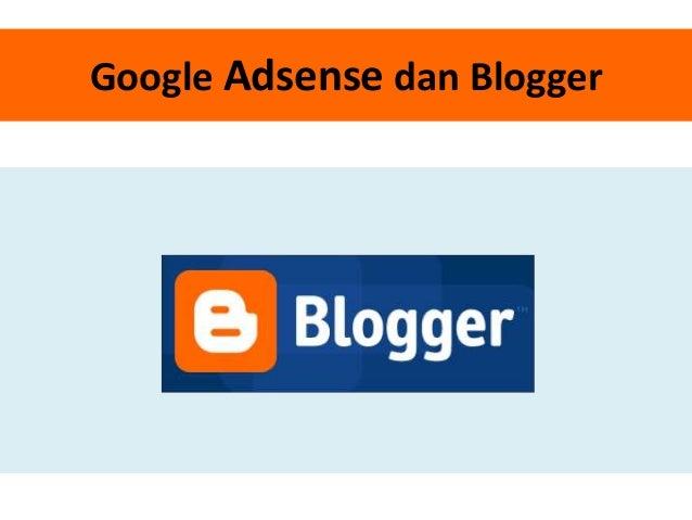 Google Adsense dan Blogger
