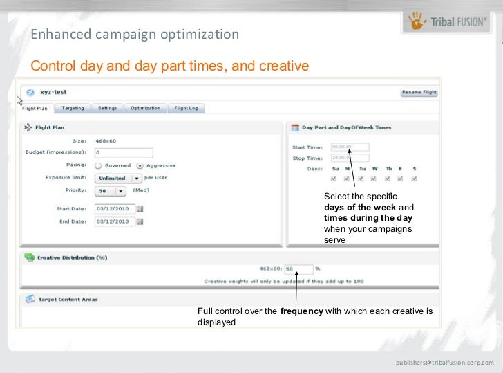Enhanced campaign optimizationControl day and day part times, and creative                                                ...