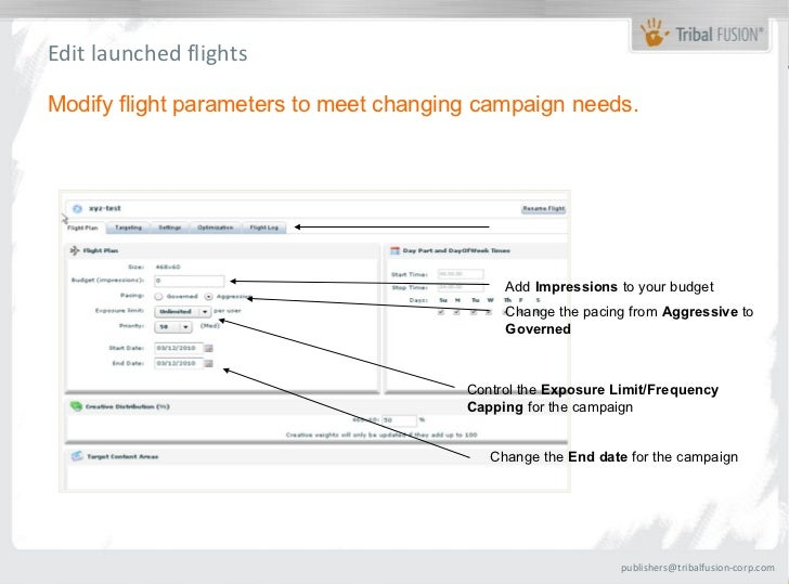 Edit launched flightsModify flight parameters to meet changing campaign needs.                                            ...