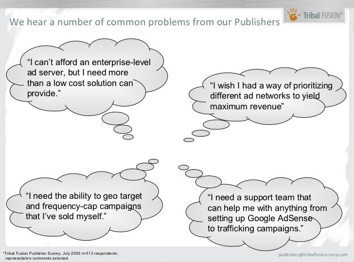 """We hear a number of common problems from our Publishers            """"I can't afford an enterprise-level            ad serve..."""