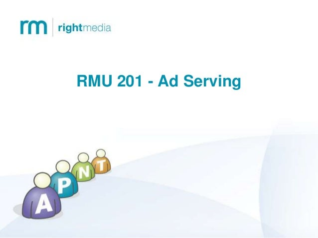 RMU 201 - Ad Serving