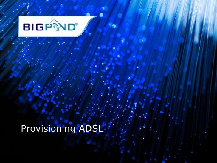 Provisioning ADSL