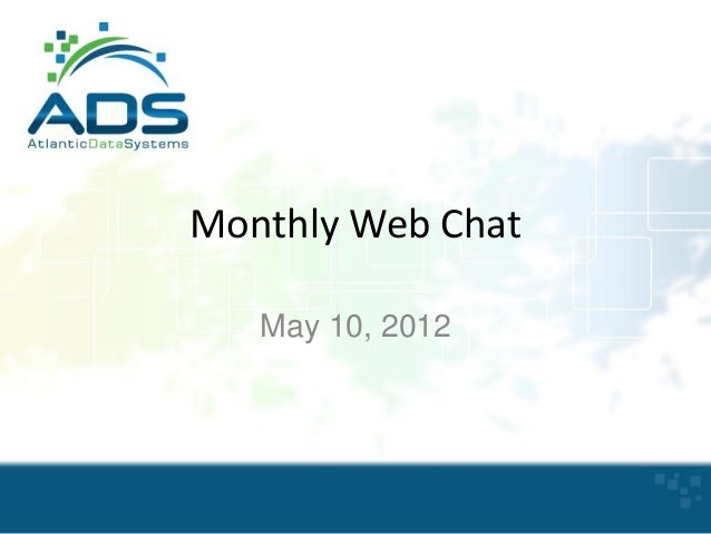 Monthly Web Chat May 10, 2012