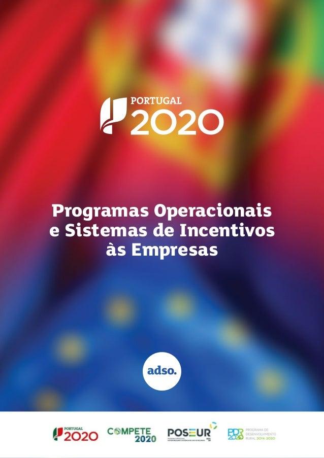 Programas Operacionais e Sistemas de Incentivos às Empresas