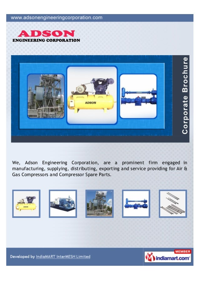 We, Adson Engineering Corporation, are a prominent firm engaged inmanufacturing, supplying, distributing, exporting and se...