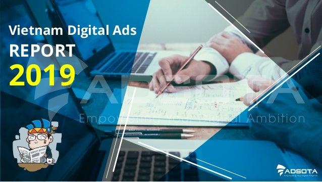 2019 REPORT Vietnam Digital Ads