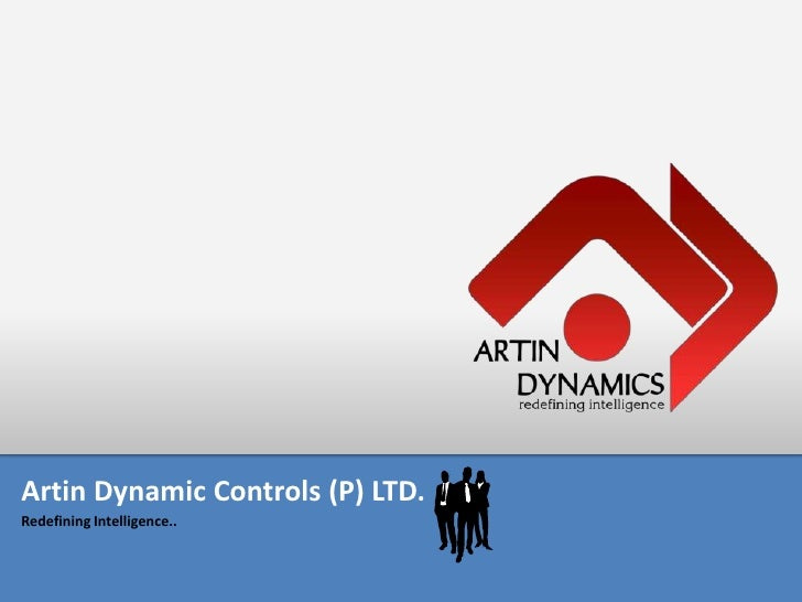 Artin Dynamic Control (P) LTD.<br />Redefining Intelligence..<br />