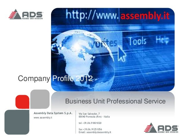Company Profile 2012                         Business Unit Professional Service    Assembly Data System S.p.A.   Via San S...