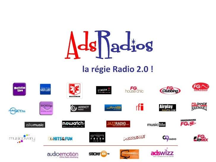 Selon Mé diamé trie, plus d'un internaute sur 3 se connecte tous lesmois à un site Radio 2.0 (14 millions – MNR mai 2012)....