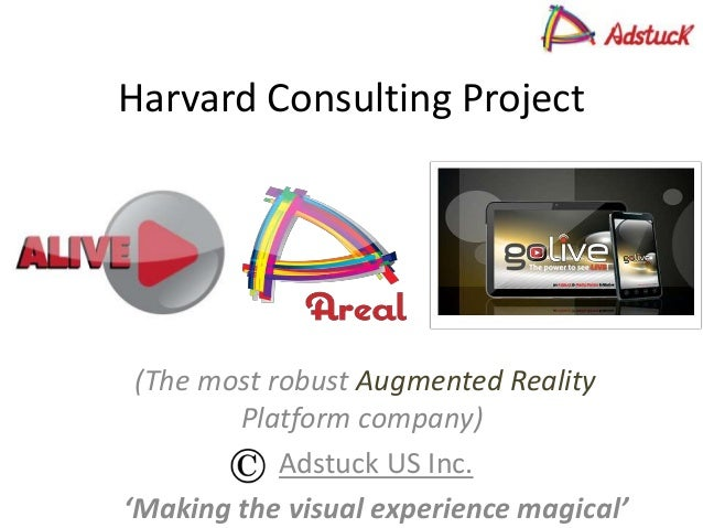 Harvard Consulting Project (The most robust Augmented Reality Platform company) Adstuck US Inc. 'Making the visual experie...